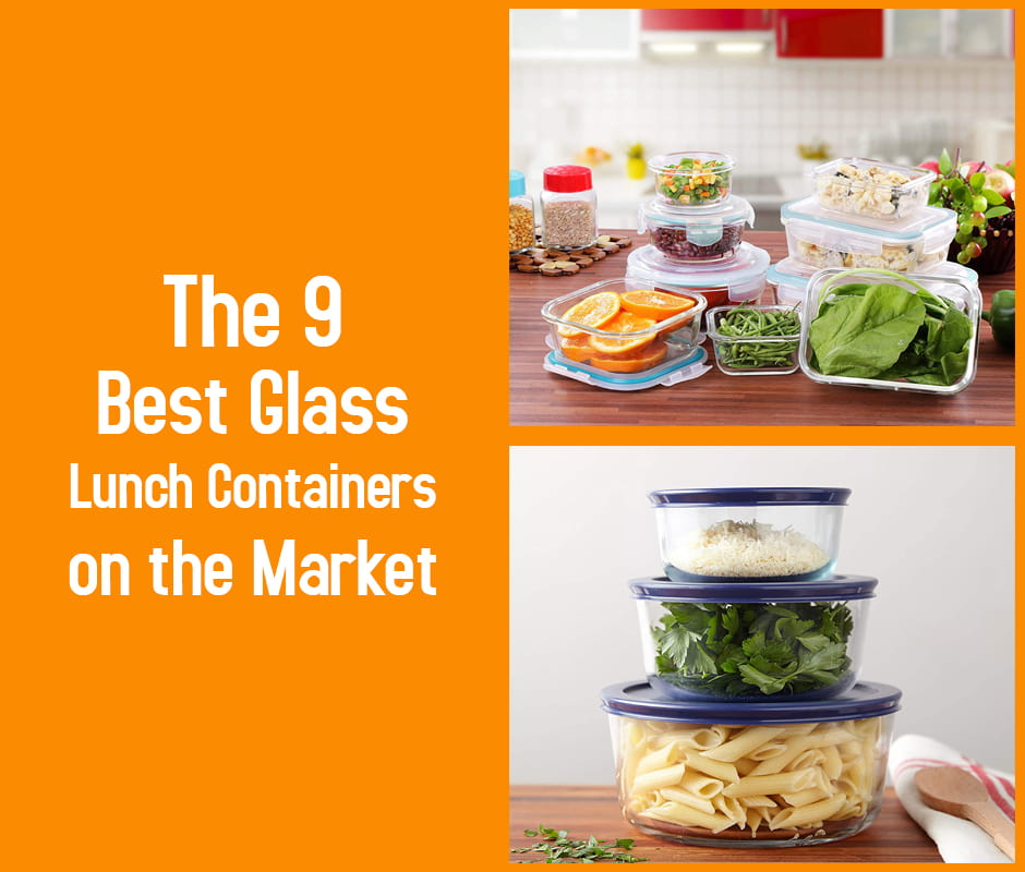 The 9 Best Glass Lunch Containers on the Market
