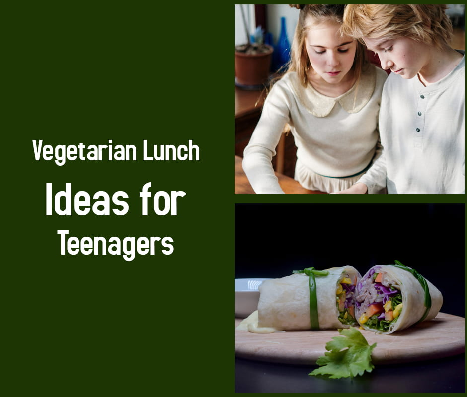 Vegetarian Lunch Ideas for Teenagers